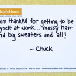 I am thankful for getting to be myself at work …messy hair and big sweaters and all!